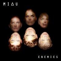 MIAU – Enemies