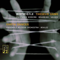 Ensemble Modern, Pierre Boulez, Martyn Brabbins, Pierre Andre Valade – Birtwistle: Theseus Game; Earth Dances