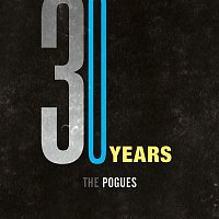 The Pogues – 30 Years