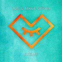 UDG, Jakub Dekan – Atomy (feat. Jakub Dekan)