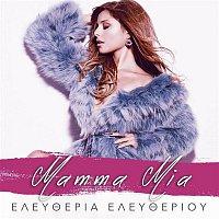 Eleftheria Eleftheriou – Mamma Mia