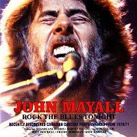 John Mayall – Rock the Blues Tonight (Live)
