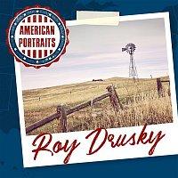 Roy Drusky – American Portraits: Roy Drusky