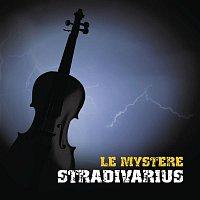 Joshua Bell, Nigel Hess, Royal Philharmonic Orchestra – Le Mystere Stradivarius
