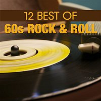 Various Artists.. – 12 Best of 60's Rock 'n' Roll