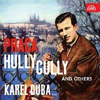 Karel Duba se svou skupinou – Praga Hully Gully a další