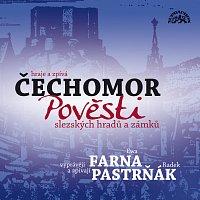 Ewa Farna, Radomír Pastrňák, Čechomor – Moyzesová: Pověsti slezských hradů a zámků