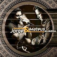 Jorge & Mateus – Aí Já Era...