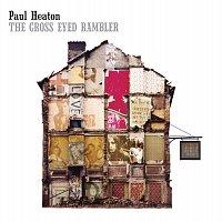 Paul Heaton – The Cross Eyed Rambler