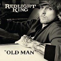 Redlight King – Old Man