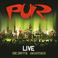 PUR – Live - Die Dritte - Akustisch [Deluxe Edition]