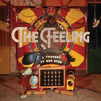 The Feeling – I Thought It Was Over
