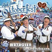 Matrosen in Lederhosen – Auf dem Oktoberfest