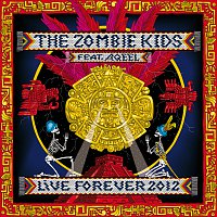 The Zombie Kids – Live Forever 2012 feat. Aqeel