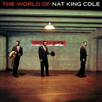 Nat King Cole, Nat King Cole Trio, Natalie Cole, Stan Kenton & His Orchestra – The World Of Nat King Cole - His Very Best [UK Import Edition]