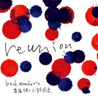 back number, Motohiro Hata, Takeshi Kobayashi – Reunion