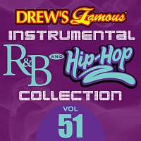The Hit Crew – Drew's Famous Instrumental R&B And Hip-Hop Collection [Vol. 51]