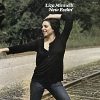 Liza Minnelli – New Feelin' [Expanded Edition]