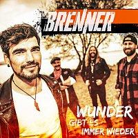 Brenner – Wunder gibt es immer wieder