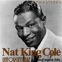 Nat King Cole – Unforgettable... and More Hits (Remastered)