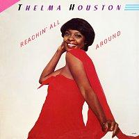Thelma Houston – Reachin' All Around