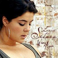 Louise Setara – Wrong Again