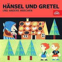 Různí interpreti – Hänsel und Gretel und andere Märchen