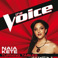 Naia Kete – Turning Tables [The Voice Performance]