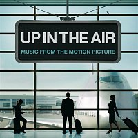 Various Artists.. – Up In The Air [Music From The Motion Picture]