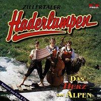 Zillertaler Haderlumpen – Das Herz der Alpen
