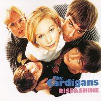 The Cardigans – Rise & Shine