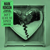 Mark Ronson, YEBBA & James Francies – Don't Leave Me Lonely (Acoustic Version)
