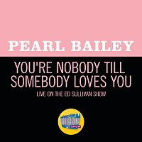 Pearl Bailey – You're Nobody Till Somebody Loves You [Live On The Ed Sullivan Show, November 2, 1969]
