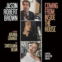 Jason Robert Brown – Coming From Inside The House [A Virtual SubCulture Concert]