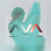 Angels & Airwaves – Euphoria