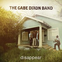 The Gabe Dixon Band – Disappear