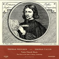 Choir Of St. John's College, Cambridge, Peter White, George Guest – Tallis & Weelkes: Tudor Church Music