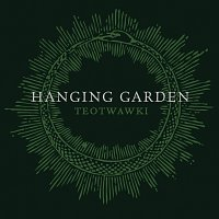 Hanging Garden – TEOTWAWKI