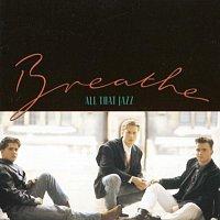 Breathe – All That Jazz