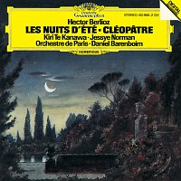 Kiri Te Kanawa, Jessye Norman, Orchestre de Paris, Daniel Barenboim – Berlioz: Les nuits d'été; Cléopatre