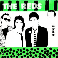 The Reds – Green With Envy