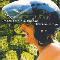 Pedro Luis E A Parede – Astronauta Tupy