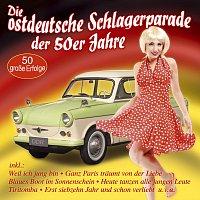 Různí interpreti – Die ostdeutsche Schlagerparade der 50er Jahre
