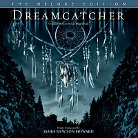 James Newton Howard – Dreamcatcher [Original Motion Picture Soundtrack / Deluxe Edition]