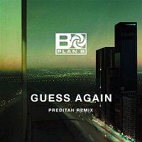 Plan B – Guess Again (Preditah Remix)