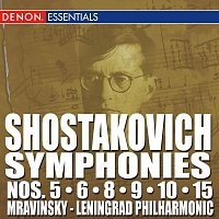 Dmitri Shostakovich – Shostakovich: Symphonies Nos. 5 - 6 - 8 - 9 - 10 - 15