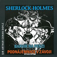 Různí interpreti – Sherlock Holmes - Barvíř na penzi, Podnájemnice v závoji