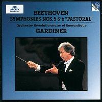 Orchestre Révolutionnaire et Romantique, John Eliot Gardiner – Beethoven: Symphonies Nos.5 & 6
