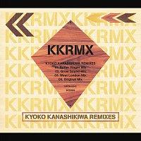 Kyoko – Kanashikiwa Remixes