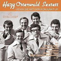 Hazy Osterwald Sextett – Geh'n Sie mit der Konjunktur - 50 grosze Erfolge